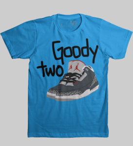 goody two shoes tshirt